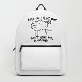Baby Don't Herd Me Backpack