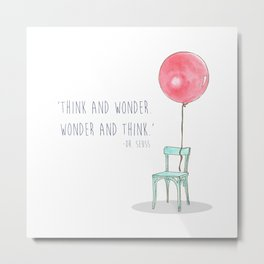 Think and Wonder Metal Print