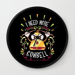 I Need More Cowbell - Funny Music Track Song Meme Illustration Wall Clock