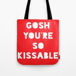 Gosh (Kissable) Tote Bag