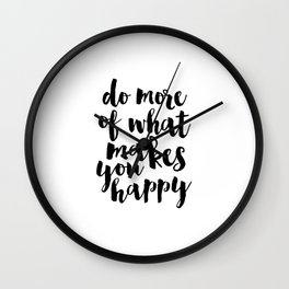 PRINTABLE ART Do More Of What Makes You Happy Scandinavian print Motivational Quote Inspirational Wall Clock