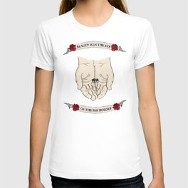 Beauty is in the eye of the bee holder T-shirt