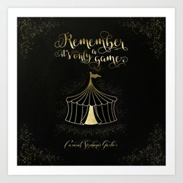 Remember it's only a game. Caraval Art Print