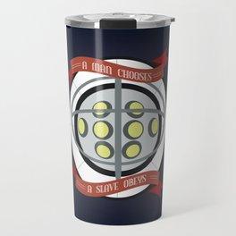 A Man Chooses Travel Mug