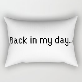 Back in my day... Rectangular Pillow