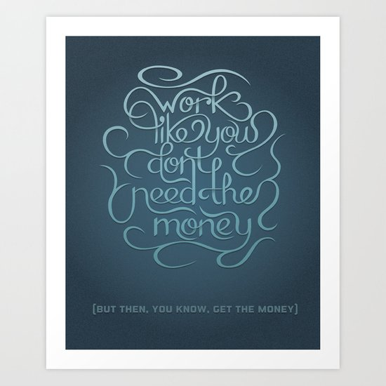Get the Money Art Print