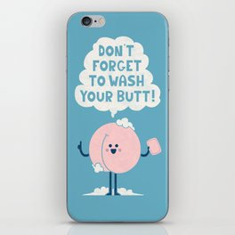 Wash Your Butt iPhone Skin