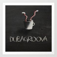 Dubagroova Art Print