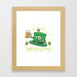 St. Patricks Day Shirt: Time For Some Shenanigans I Folklore Framed Art Print