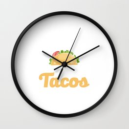 Save The Earth It's The Only Planet With Tacos Wall Clock