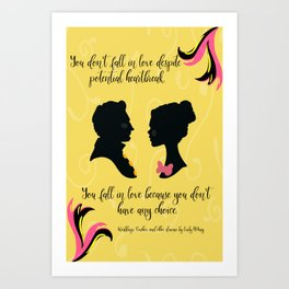 You Don't Have Any Choice Art Print