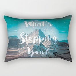 What's Stopping You? Rectangular Pillow