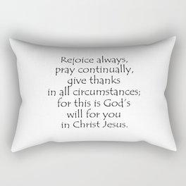 1 Thessalonians 5 16 18 Rectangular Pillow