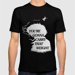 You're gonna carry that weight (inverted) T-shirt