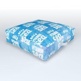 I Need Vitamin Sea Blue Outdoor Floor Cushion