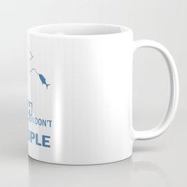 I FISH So I Don't Choke People Coffee Mug