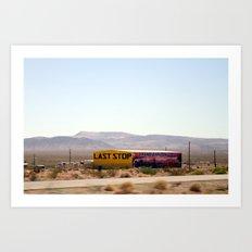 Last Stop Art Print