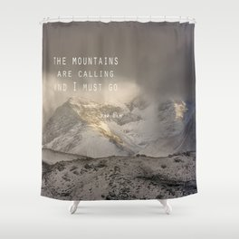 The Mountains are calling, and I must go.  John Muir. Vintage. Shower Curtain