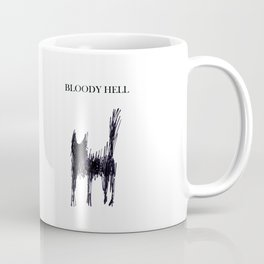 bloody hell Coffee Mug