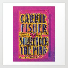 pink surrender Art Print