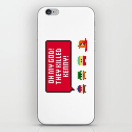 Oh my god! They killed Kenny! iPhone Skin