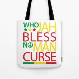 Who Jah Bless No Man Curse Tote Bag