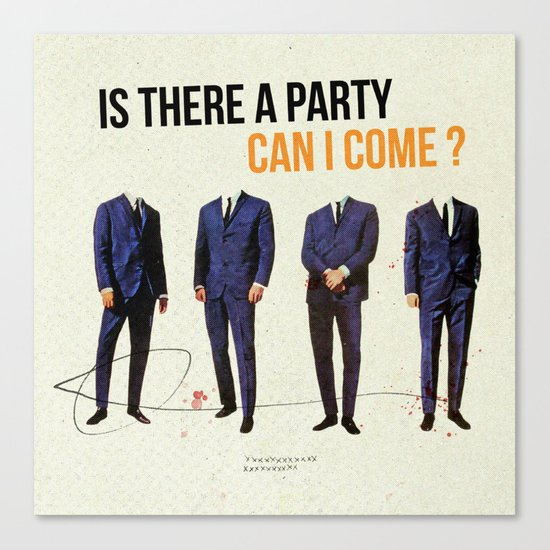 Is There a Party Can I Come | Collage Canvas Print