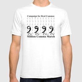 Million Comma March T-shirt