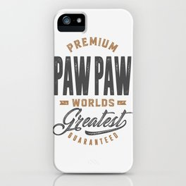 Gift for PawPaw iPhone Case