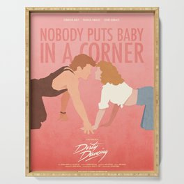 Nobody Puts Baby In A Corner (Dirty Dancing) Serving Tray