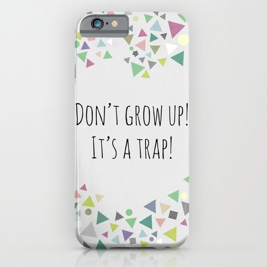 Don't grow up (colorful) iPhone & iPod Case