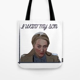 I want my son Tote Bag