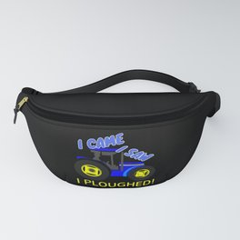 I Came, I saw, I Ploughed Tractor Farmers Fanny Pack