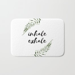 inhale exhale Bath Mat