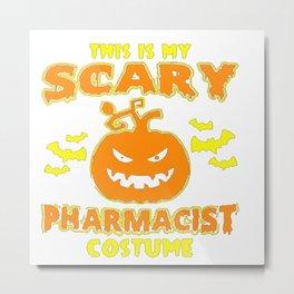 Halloween Scary Pharmacist Metal Print