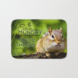 He Fills the Hungry- Psalm 107:9 Bath Mat