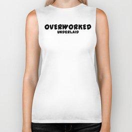 Overworked / Underlaid Biker Tank