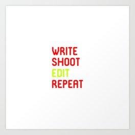Write Shoot Edit Repeat Red Film School Art Print