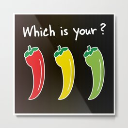 Three Hot Chili Peppers, Which is your? Metal Print