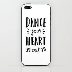 Dance your heart out - typography iPhone & iPod Skin