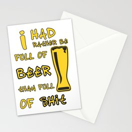 full of beer - I love beer Stationery Cards