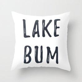 Lake Bum Throw Pillow