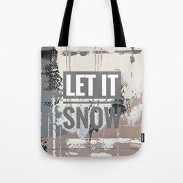 Snowfall - let it snow Tote Bag