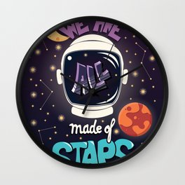 We are all made of stars, typography modern poster design with astronaut helmet and night sky Wall Clock