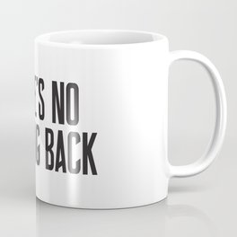 There's No Kerning Back Coffee Mug