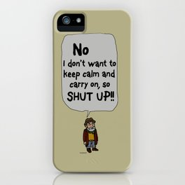 Leave me alone - 7 iPhone Case