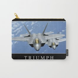 Triumph:: Inspirational Quote and Motivational Poster Carry-All Pouch