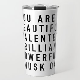 Beautiful Talented Brilliant Powerful Musk Ox Travel Mug
