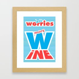 Less Worries, More Wine (blue version) Framed Art Print