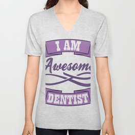 I'm A Awesome Dentist Gift Unisex V-Neck